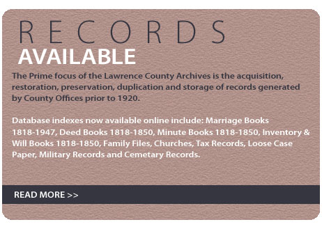 The prime focus of the Lawrence County Archives.